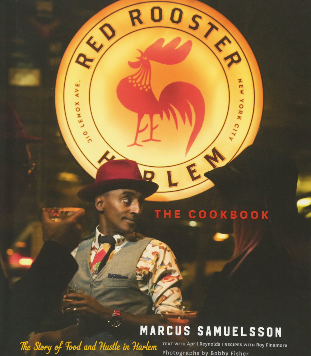 - Red Rooster Cookbook: The Story of Food and Hustle in Harlem by Marcus SamuelssonYou may have seen the work of this James Beard award-winning chef on the food network and now you can make his recipes from his Harlem restaurant at home.