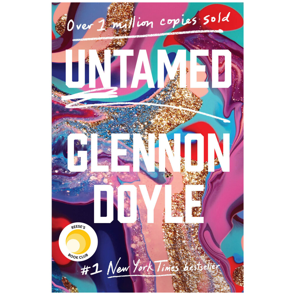 Untamed by Glennon Doyle One of my favorite books I read in the past year. I love giving books as gifts with a handwritten note on the inside cover.